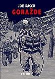 Gorazde - La Guerre en Bosnie Orientale 1993-1995