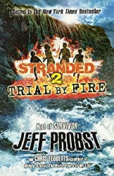 Trial By Fire (Turtleback School & Library Binding Edition) (Stranded) by Jeff Probst (2013-06-13)