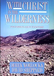 With Christ in the Wilderness: Following Lent Together