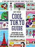 Cool Tokyo Guide: Adventures in the City of Kawaii Fashion, Train Sushi and Godzilla (English Edition)
