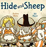 Hide and Sheep by Andrea Beaty (2011-05-03)