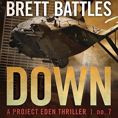 down-a-project-eden-thriller-book-7