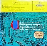 Schluss-Szenen aus SIEGFRIED und GÖTTERDÄMMERUNG [Vinyl LP] [Schallplatte]