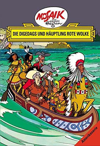 Mosaik von Hannes Hegen: Die Digedags und Häuptling Rote Wolke (Mosaik von Hannes Hegen - Amerika-Serie) -