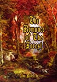 The Romance of the Forest: A Suspenseful Gothic Romance by Ann Radcliffe