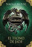 Temerario II. El trono de jade (Edición en cartoné)