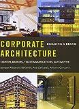 Corporate Architecture: Building a Brand