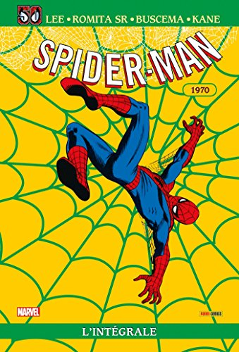 SPIDER-MAN INTEGRALE T08 1970 ED 50 ANS par Collectif