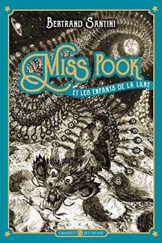 Miss Pook et les enfants de la lune (Hors Collections)