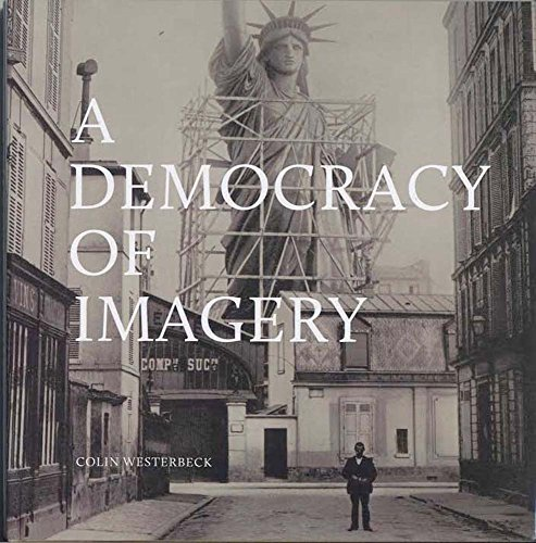 A democracy of imagery (Howard Greenberg library)