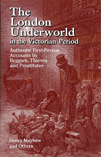 The London Underworld in the Victorian Period: v. 1