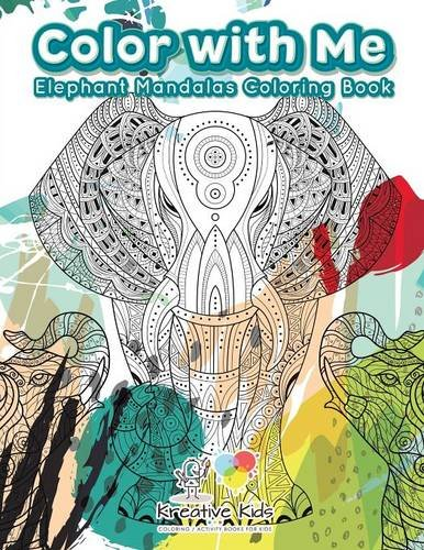 Color With Me: Elephant Mandalas Coloring Book por Kreative Kids