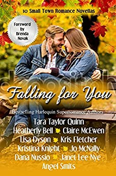 Falling for You: 10 Small Town Romance Novellas by [Taylor Quinn, Tara, Bell, Heatherly, McEwen, Claire, McNally, Jo, Knight, Kristina, Fletcher, Kris, Nye, Janet Lee, Smits, Angel, Nussio, Dana, Dyson, Lisa]