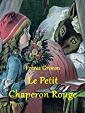 Le Petit Chaperon Rouge (French Edition)