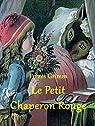 Le Petit Chaperon Rouge par Grimm