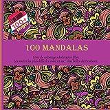 Livre de coloriage adulte pour filles 100 Mandalas - Les routes les plus difficiles mènent aux plus belles destinations....