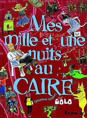 Mille Et Une Nuits Manga - Mes mille et une nuits au Caire