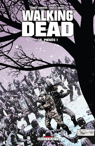 Walking Dead, Tome 14 : Pi???g??s ! by Robert Kirkman (2011-09-21)