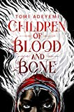 #4: Children of Blood and Bone (Legacy of Orisha)