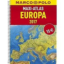 MARCO POLO Maxi-Atlas Europa 2017 (MARCO POLO Reiseatlanten)