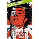 England's Dreaming, Revised Edition: Anarchy, Sex Pistols, Punk Rock, and Beyond by Jon Savage (2002-01-18)