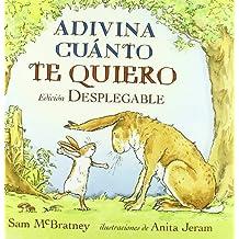 Adivina cuanto te quiero (pop up) (Spanish Edition) by Sam McBratney (2011-07-01)
