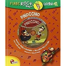 Pinocchio. Fiabe rock. Ediz. illustrata. Con CD Audio