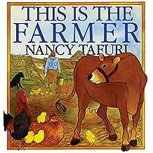 This Is the Farmer by Nancy Tafuri (1994-05-06)
