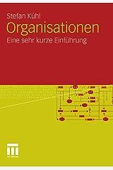 Organisationen: Eine sehr kurze Einführung Kindle Ausgabe