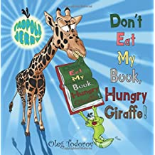 """Tadpole Jerry """"Don't Eat My Book, Hungry Giraffe!"""": (Children's Book about African Animals Eating a Book, Picture Books, Bedtime Story, Beginner Reader, Early Learning Reader, Ages 3-7)"""