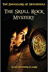 The Smugglers of Mousehole: Book 1: The Skull Rock Mystery Paperback