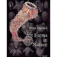 Art Forms in Nature: Prints of Ernst Haekel (Monographs)