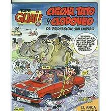 Tope Guai ! numero 12: Chicha, Tato y Clodoveo: El arca de Noe II