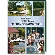 Der Weg zum eigenen Schwimmteich