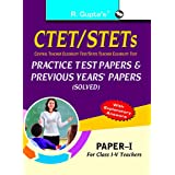 CTET: Previous Papers & Practice Test Papers (Solved) Paper-I (for Class I-V Teachers): Practice Test Papers & Previous Paper