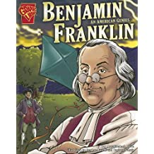 Benjamin Franklin: An American Genius (Graphic Biographies) by Kay Melchisedech Olson (2005-09-01)