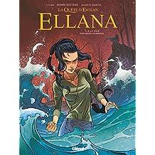 Ellana (La Quête d'Ewilan) - Tome 2 : La voie des Marchombres