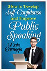 How to Develop Self Confidence and Improve Public Speaking (English Edition) Formato Kindle