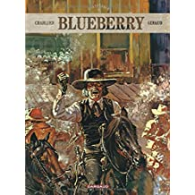 Blueberry - Intégrales - tome 3 - Blueberry - intégrale