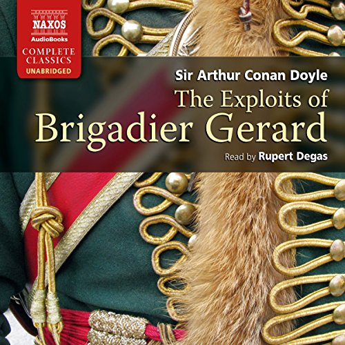 Doyle: The Exploits of Brigadier Gerard  Audiolibri