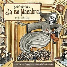 Saint-Sa??ns's Danse Macabre by Anna Harwell Celenza (2013-08-01)