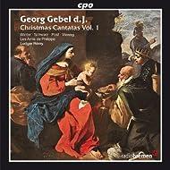 Gebel: Christmas Cantatas, Vol. 1