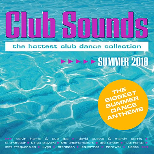 VA – Club Sounds The Hottest Club Dance Collection Summer 2018 (2018) [FLAC]