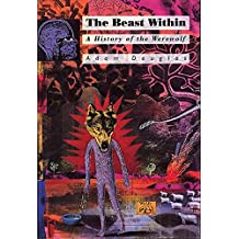 Beast Within: History of the Werewolf