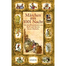 Märchen aus 1001 Nacht: Mit den Illustrationen von Ruth Koser-Michaëls