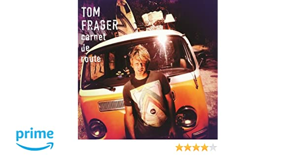 album tom frager carnet de route