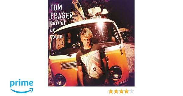 album tom frager carnet de route