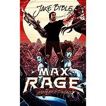 Max Rage: Intergalactic Badass!