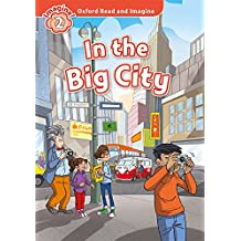 Oxford Read And Imagine 2. In The Big City (+ MP3)
