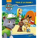 Paw Patrol - La Pat' Patrouille / Tous à la piscine !